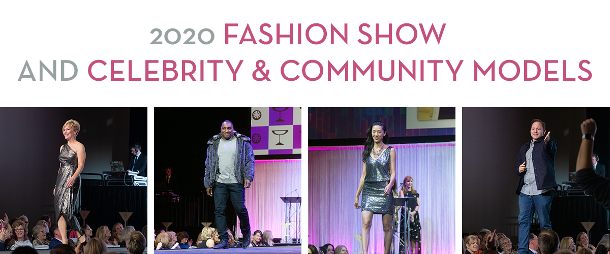 Fashion Show and Celebrity & Community Models
